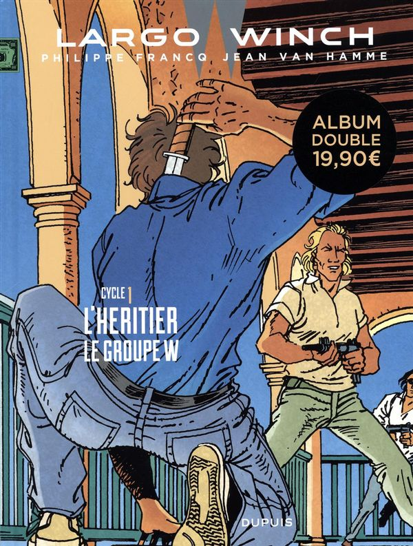 Largo Winch cycle 01 : L'héritier - Le groupe W