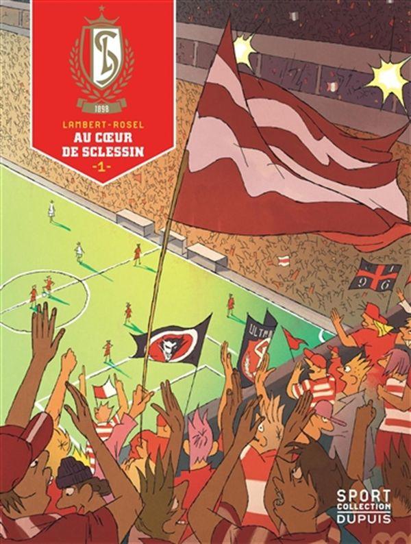 Standard de Liège 01 : Au coeur de Sclessin
