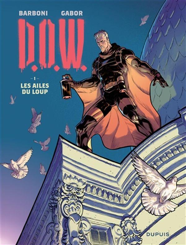 Dow 01 : Les ailes du loups