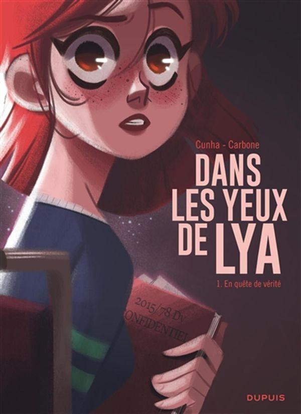 Dans les yeux de Lya 01 : En quête de vérité
