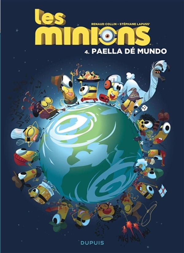 Les Minions 04 : Paella dé mundo