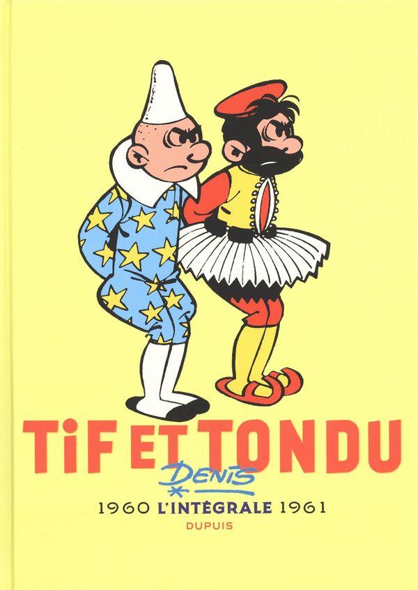 Tif et Tondu nouvelle l'intégrale 03 :1960-1961