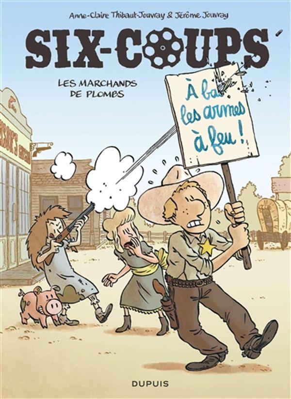 Six-coups 02 : Les marchands de plombs