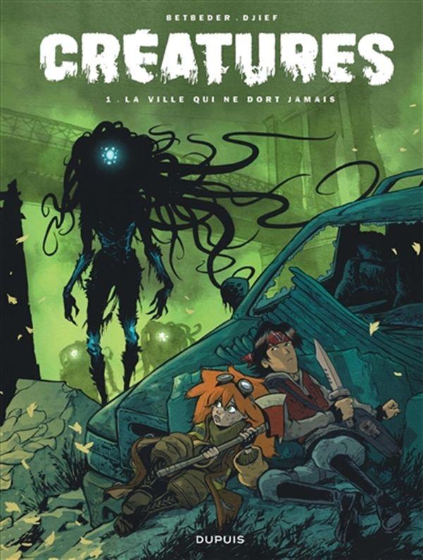 Créatures 01 : La ville qui ne dort jamais