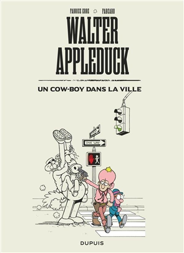 Walter Appleduck 02  Un cow-boy dans la ville