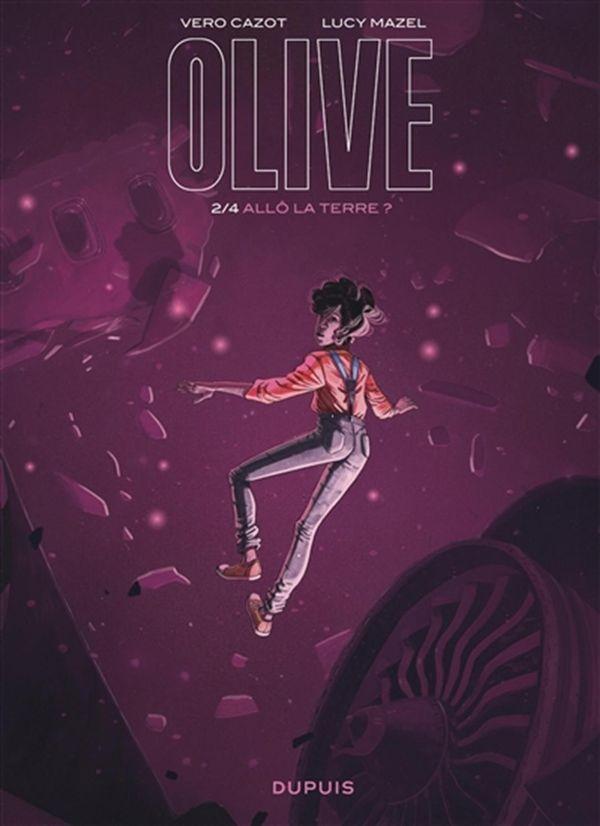 Olive 02 : Allô la Terre ?