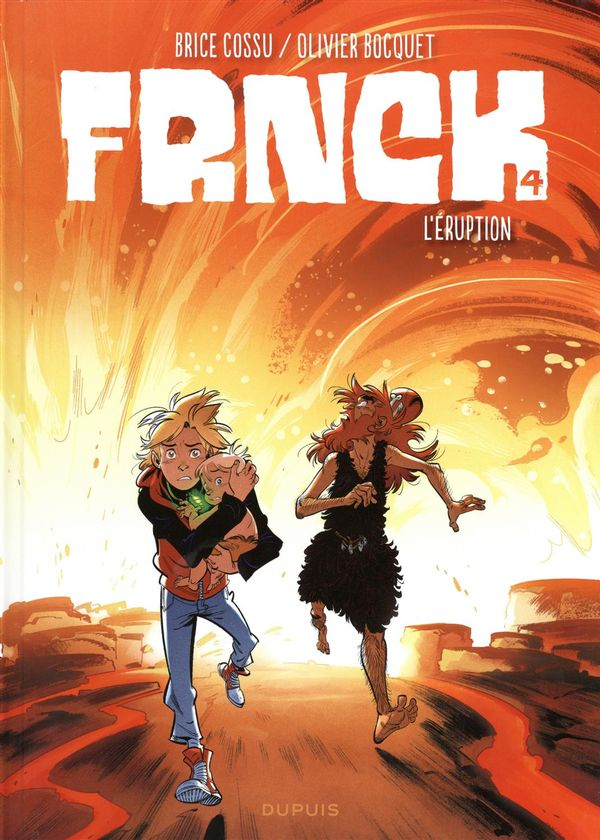 Frnck 04 : L'éruption