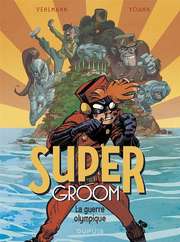 SuperGroom 02 : La guerre olympique