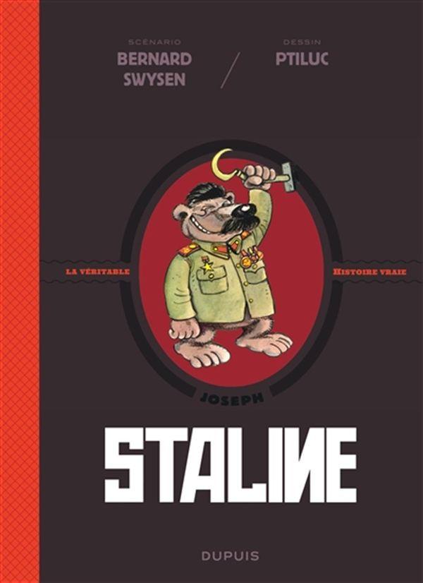 La véritable histoire vraie 07 : Staline