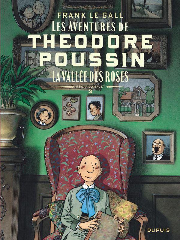 Théodore Poussin Récits complets 03 : La vallée des roses
