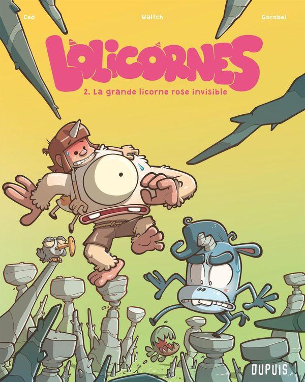 Lolicornes 02 : La grande licorne rose invisible