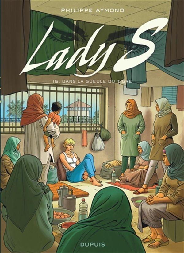 Lady S 15 : Dans la gueule du tigre