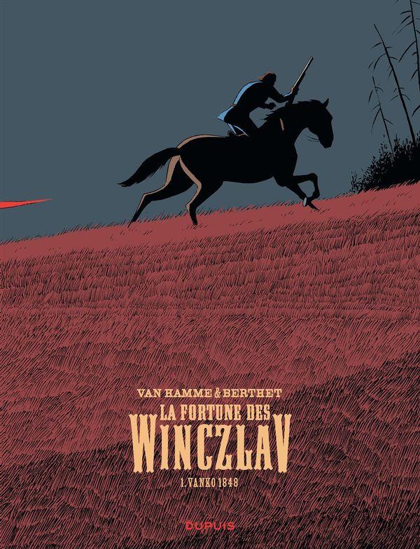 La fortune des Winczlav 01 : Vanko 1848 - Édition limitée