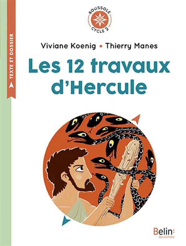 12 travaux d'Hercule Les - Cycle 2