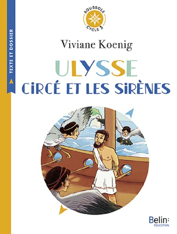 Ulysse, Circé et les sirènes - Cycle 3