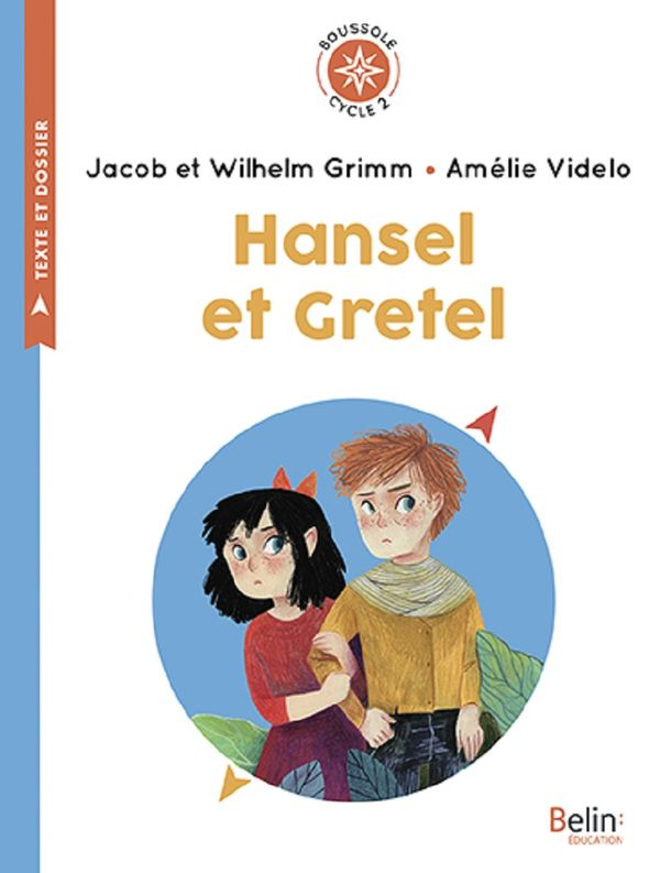 Hansel et Gretel - Cycle 2