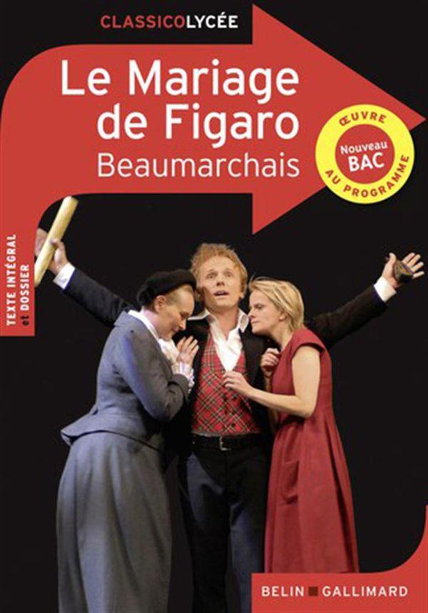 Mariage de figaro Le  Comédie en cinq actes en prose N.E.