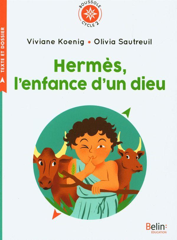 Hermès, l'enfance d'un dieu - Cycle 2