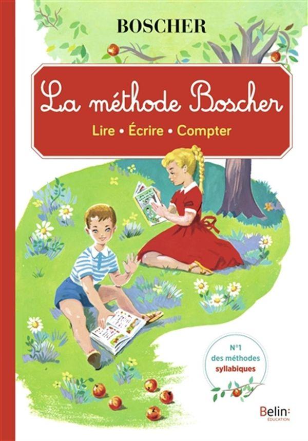 La méthode Boscher : Lire, écrire, compter N.E.