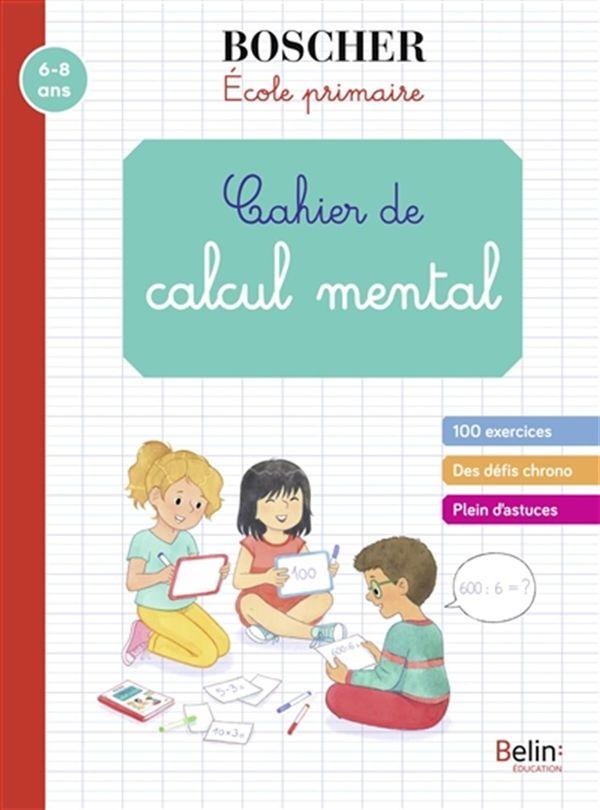 Cahier de calcul mental N.E.