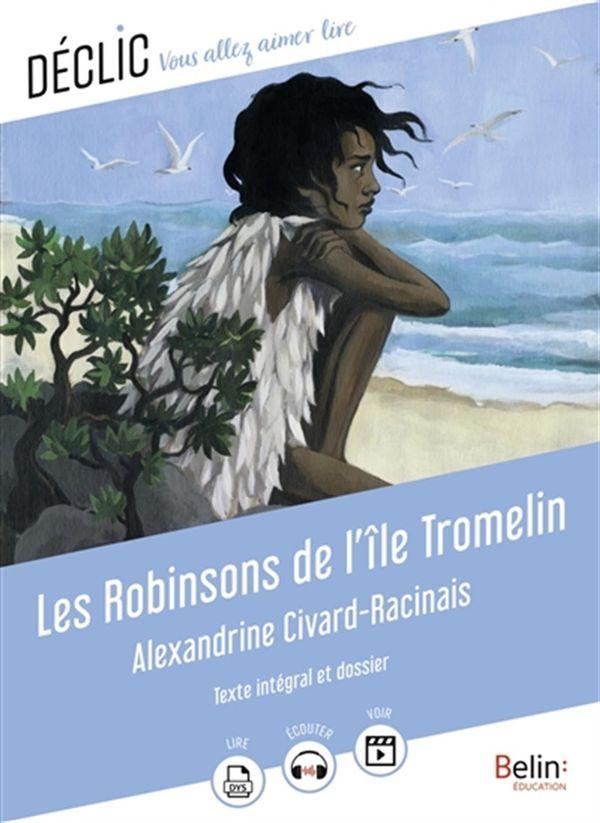 Les Robinsons de l'île Tromelin
