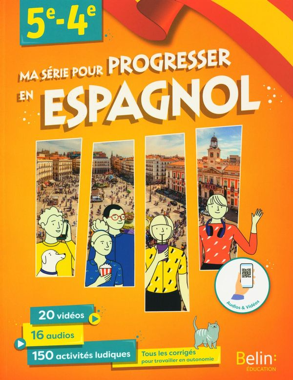 Ma série pour progresser en Espagnol