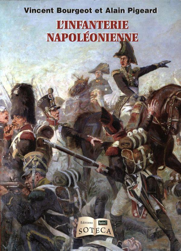 L'infanterie napoléonienne