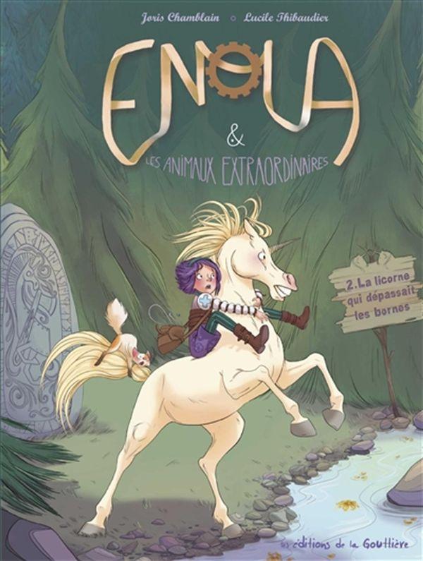 Enola 02 : La licorne qui dépassait les bornes