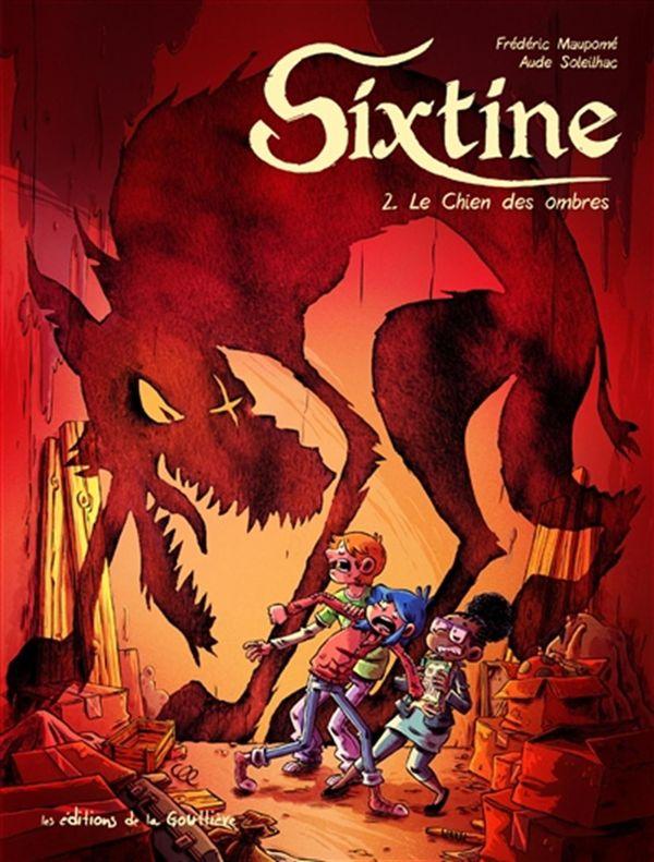 Sixtine 02 : Le chien des ombres