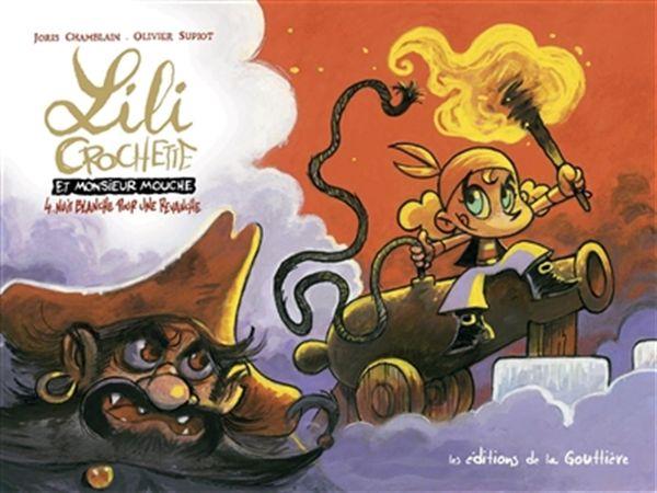 Lili Crochette et monsieur Mouche 04 : Nuit blanche pour une revanche