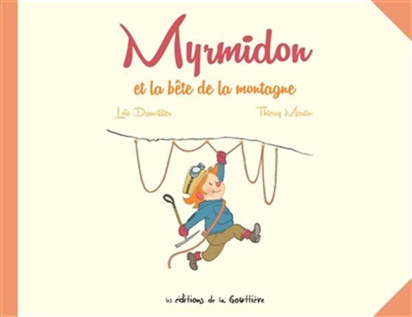 Myrmidon et la bête de la montagne 06