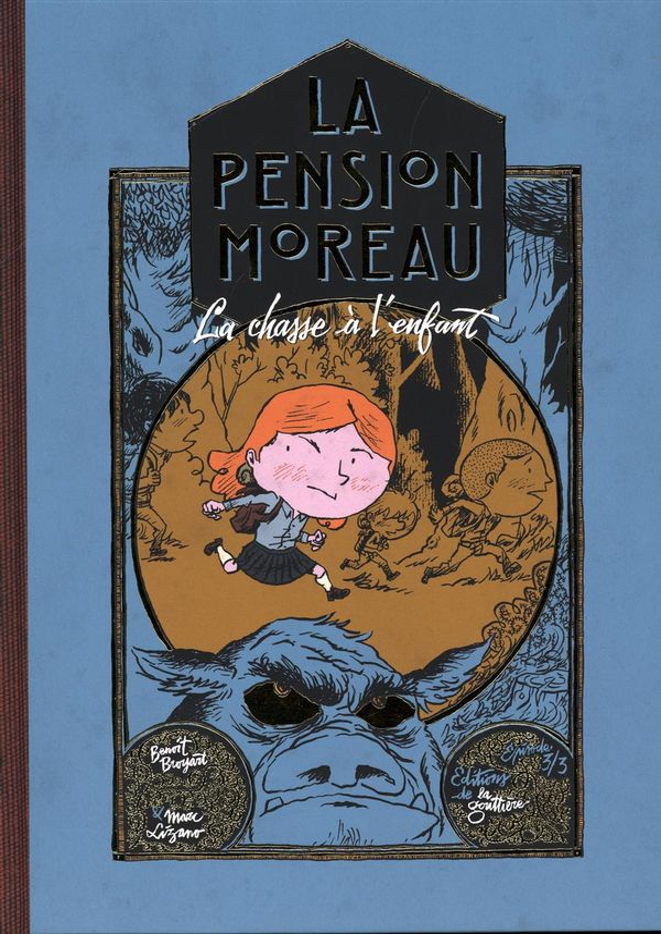 La pension Moreau 03 :  La chasse de l'enfant
