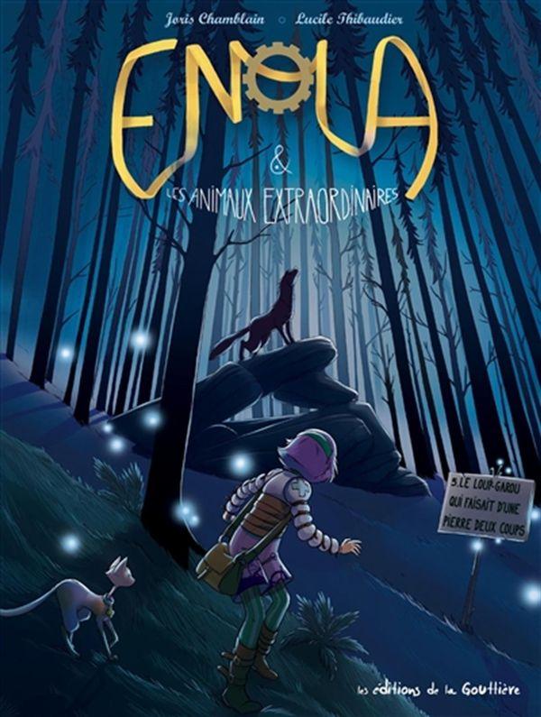 Enola 05 : Le loup-garou qui faisant d'une pierre deux coups