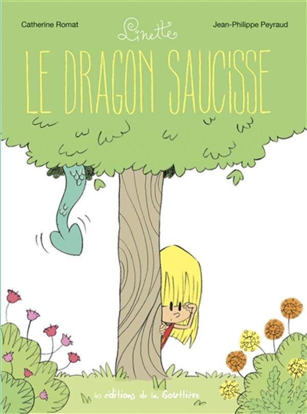 Linette 02 : Le dragon saucisse