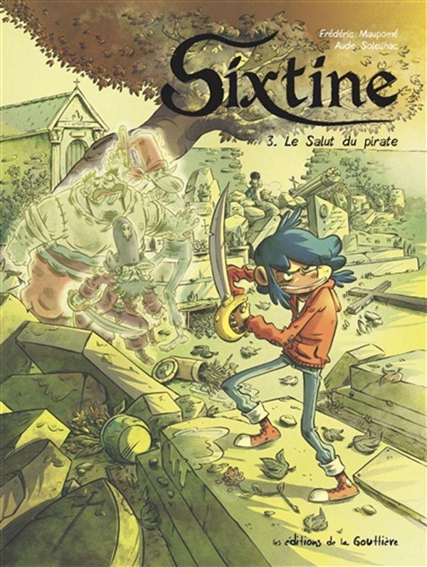 Sixtine 03 : Le salut du pirate