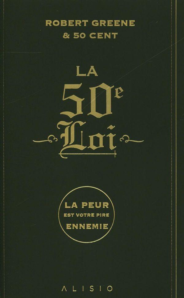 La 50e loi N.E. : La peur est votre pire ennemie