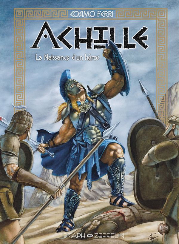 Achille 01 : La naissance d'un héros
