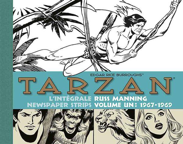 Tarzan L'intégrale Russ Manning Newspaper strips 01 : 1967-1969