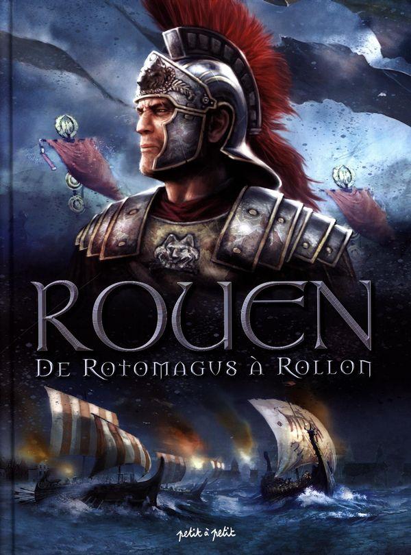 Rouen 01 : De Rotomangu à Rollo