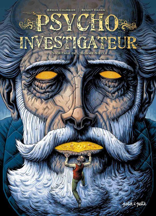 Psycho investigateur 01 :  L'héritage de l'homme-siècle