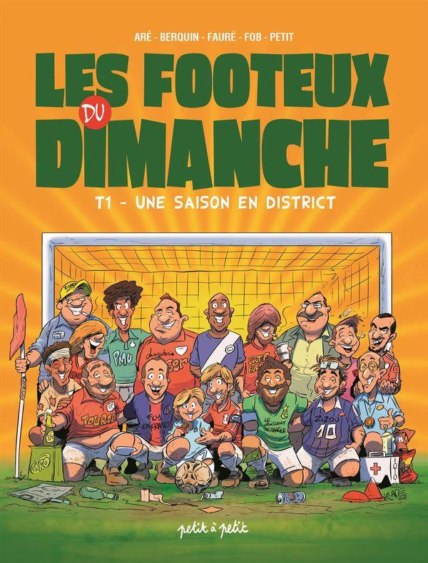 Les footeux du dimanche 01 : Une saison en district