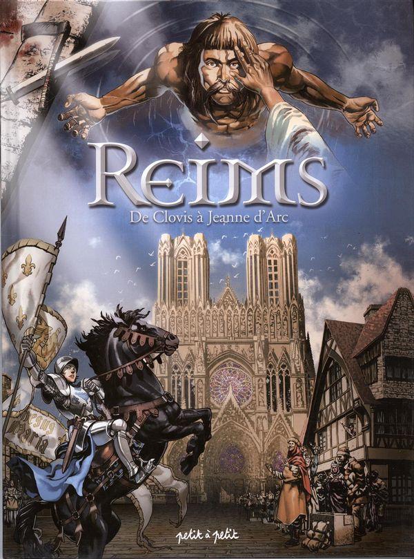 Reims 01 : De Clovis à Jeanne d'Arc