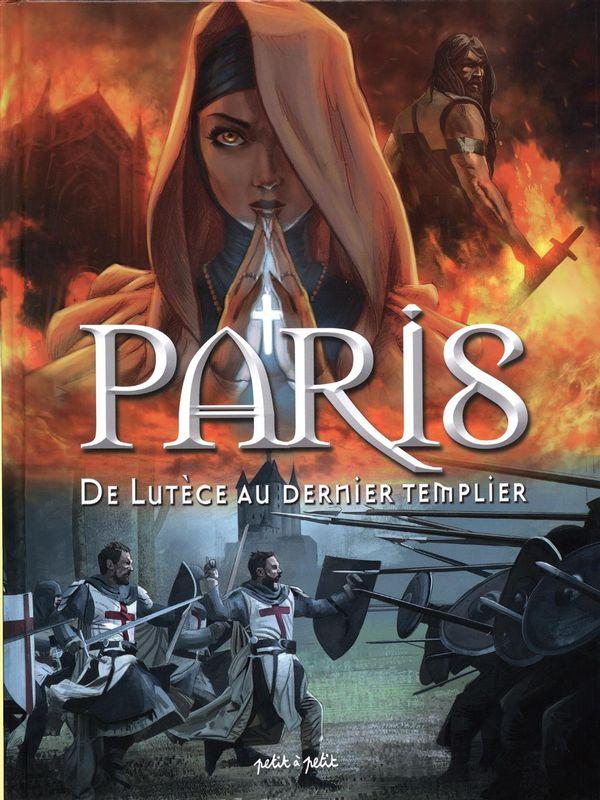 Paris 01 : De Lutèce au dernier templier