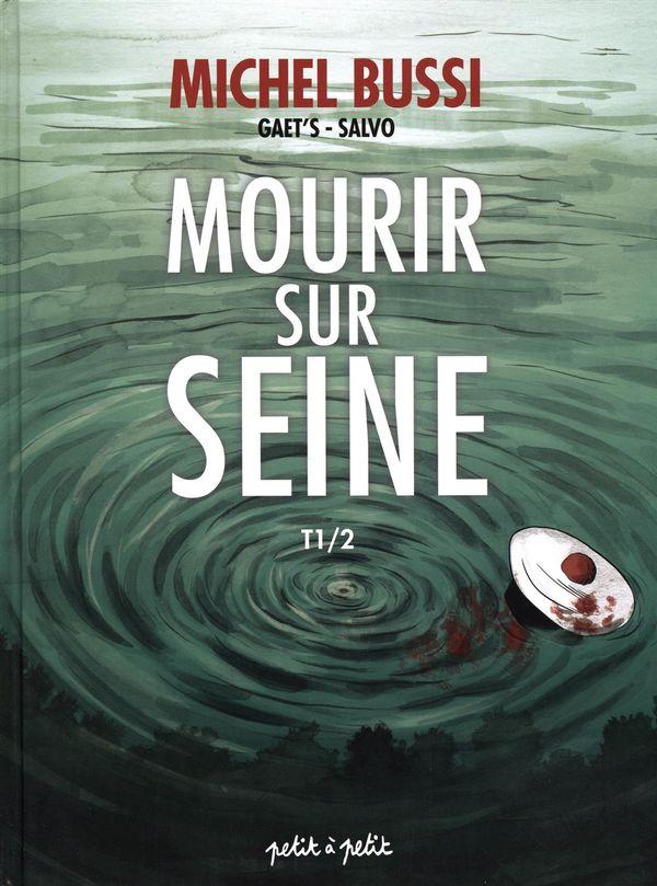 Mourir sur Seine 01
