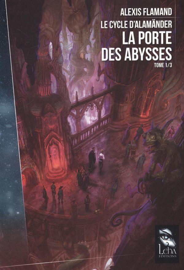 Le cycle d'Alamänder 01 :  La porte des abysses