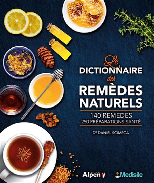 Dictionnaire des remèdes naturels Le