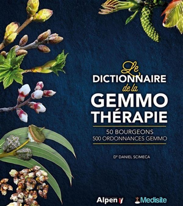Le dictionnaire de la gemmothérapie