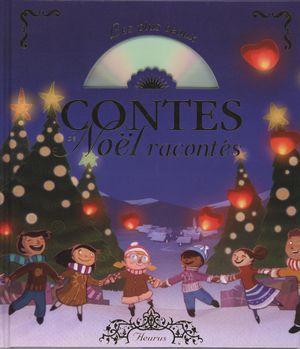 Les plus beaux contes de Noël racontés