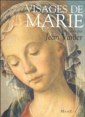 Visages de Marie