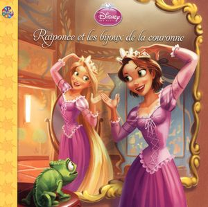 Disney princesse raiponce et les bijoux de la couronne distribution prologue - Princesse disney raiponce ...